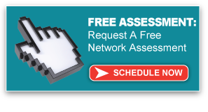 Request A Free Network Assessment